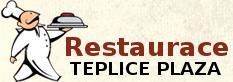 Restaurace Teplice Plaza